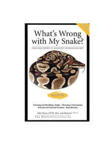 Urs What's Wrong With My Snake Book By John & Roxanne Rossi