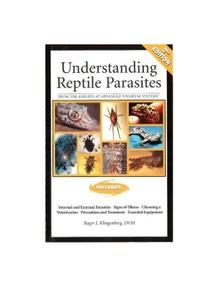 Urs Understanding Reptile Parasites Book By Roger J Klingenberg