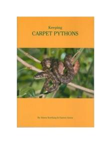 Urs Keeping Carpet Pythons Book By Simon Kortlang & Darren Green