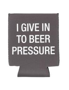 Say What Stubby Holder - Beer Pressure