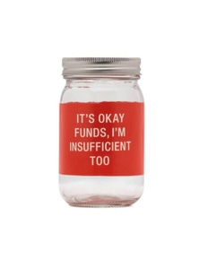 Say What Insufficient Glass Jar Money Bank