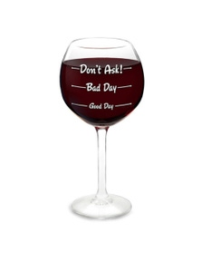 BigMouth Wine Glass - How Your Day