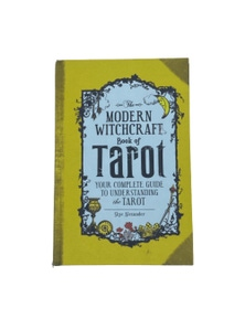 Modern Witchcraft Book of Tarot - Your Complete Guide to Understanding the Tarot