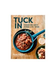 Tuck In Good Hearty Food Any Time Recipe Book