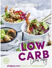 The Australian Women's Weekly Low Carb Clean Eating Collection