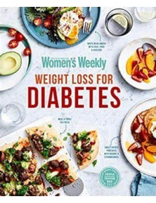 The Australian Women's Weekly Weight Loss for Diabetes