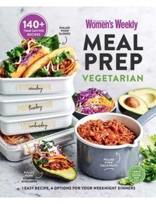 The Australian Women's Weekly Meal Prep Vegetarian