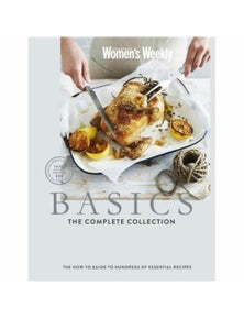 The Australian Women's Weekly Basics - the Complete Collection