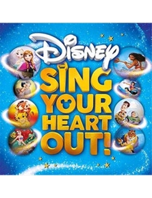 Various: Disney Sing Your Heart Out CD