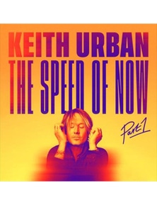 Keith Urban: Speed Of Now- Part 1 CD