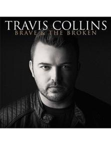 Travis Collins: Brave And The Broken CD