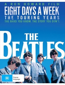 Beatles- Eight Days A Week- The Touring Years DVD