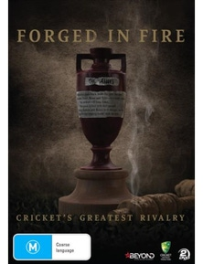 Forged In Fire- Cricket's Greatest Rivalry DVD